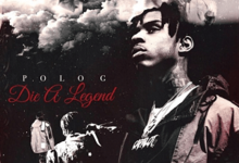 "Polo G ""Die A Legend"""